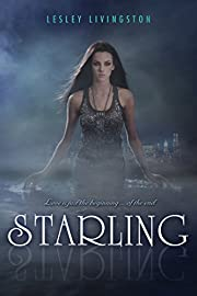 Starling (Starling series Book 1) de Lesley…