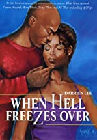 When Hell Freezes Over: A Novel by Darrien…