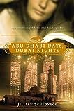 Abu Dhabi Days, Dubai Nights