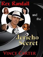 Rex Randall and the Jericho Secret de Vince…