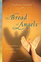 The Bread of Angels: A Journey to Love and…