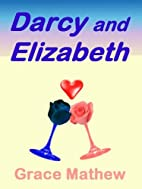 Darcy and Elizabeth by Grace Mathew
