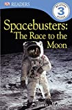 Spacebusters: Race to the Moon by Philip Wilkinson