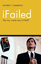iFailed The true, inside story of NeXT by…