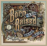 Born and Raised (2012) (Album) by John Mayer