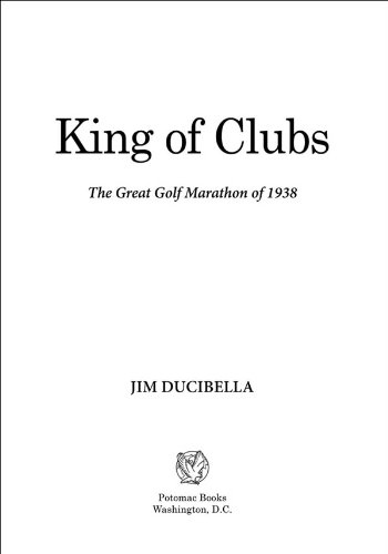 Book Cover - King of Clubs: The Great Golf Marathon of 1938
