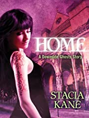 Home (Downside Ghosts): A…