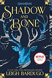 Shadow and Bone (The Shadow and Bone Trilogy…