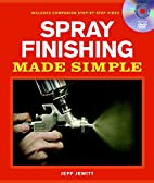 Spray Finishing Made Simple (Made Simple…