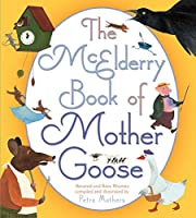 The McElderry Book of Mother Goose: Revered…