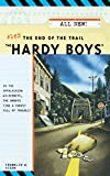 Hardy Boys 9: The End of the Trail by Dixon, Franklin W.
