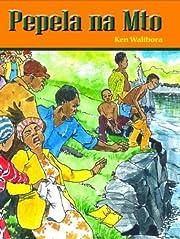 Pepela na Mto (Swahili Edition) por Ken…