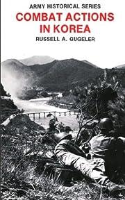 Combat Actions in Korea av Russell A.…