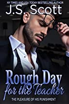 ROUGH DAY FOR THE TEACHER (The Pleasure Of…