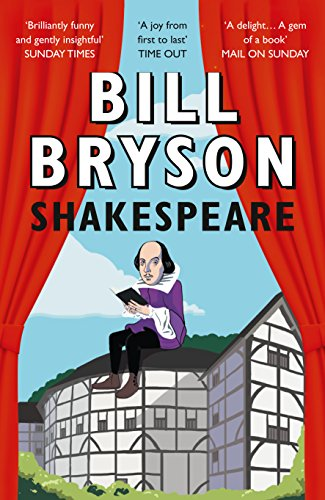 Shakespeare: The World as a Stage - Bill Bryson
