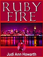 Ruby Fire (The Rick Huntingdon Chronicles)…