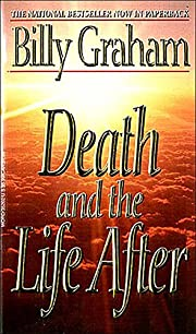 Death and the Life After av Billy Graham
