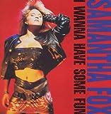 I Wanna Have Some Fun (1988)