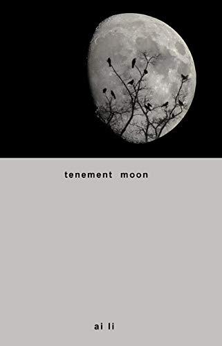 tenement moon