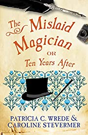 The Mislaid Magician: Or, Ten Years After…