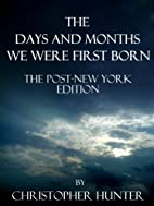 The Days and Months We Were First Born- The…