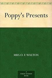 Poppy's Presents av Mrs.O. F. Walton