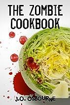 The Zombie Cookbook (The Vampire Zombie…