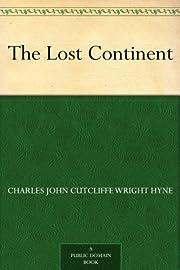 The Lost Continent – tekijä: Charles John…