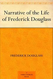 Narrative of the Life of Frederick Douglass…