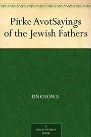 Pirke Avot Sayings of the Jewish Fathers av…