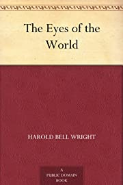 The Eyes of the World de Harold Bell Wright