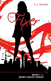 The Fixer by T. E. Woods