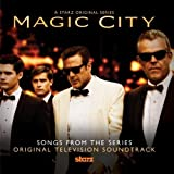 Magic City Soundtrack