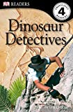 Dinosaur Detectives by Peter Chrisp