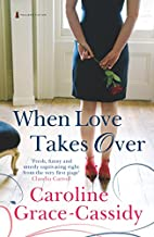 When Love Takes Over by Caroline…