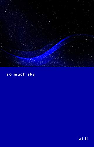 so much sky