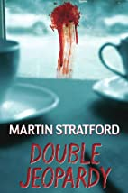 Double Jeopardy by Martin Stratford