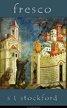 Fresco by S L Stockford