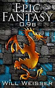 Epic Fantasy 0.9b af Will Weisser