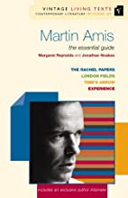 Martin Amis: The Essential Guide (Vintage…