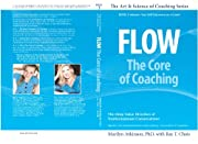 Flow: The Core of Coaching (The Art &…