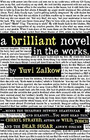 A Brilliant Novel in the Works av Yuvi…