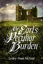 The Earl's Peculiar Burden by…