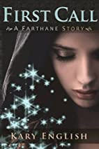 First Call: A Farthane Story (Farthane…