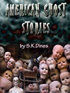 American Ghost Stories (Volume 1) by Shana…