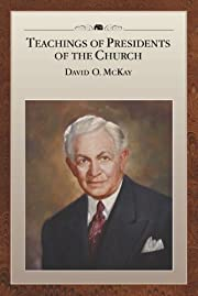 Teachings of Presidents of the Church: David…