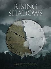 Rising Shadows av Ashley Townsend