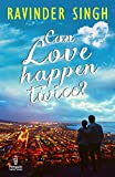 Can Love Happen Twice? by Ravinder Singh