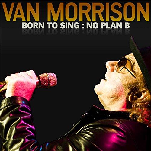 Born to Sing: No Plan B