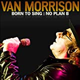 Born To Sing: No Plan B (2012)
